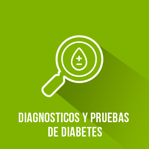 Diagnosticos y Pruebas de Dibabetes